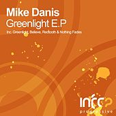 Greenlight - Single by Mike Danis