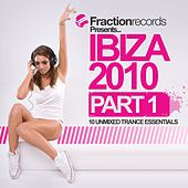 Play & Download Fraction Records Presents... Ibiza 2010 - Part 1 - EP by Various Artists | Napster