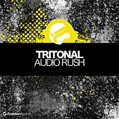 Play & Download Audio Rush by Tritonal | Napster