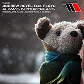 Play & Download Always In Your Dreams (feat. Flaya) by Andrew Rayel | Napster
