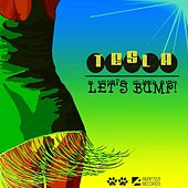Play & Download Let's Bump! by Tesla | Napster