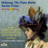 Play & Download Debussy: The Piano Works by Martino Tirimo | Napster