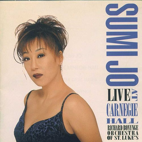 Live At Carnegie Hall by Sumi Jo
