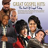 Play & Download Great Gospel Hits: The Soul Of Gospel Today by Various Artists | Napster