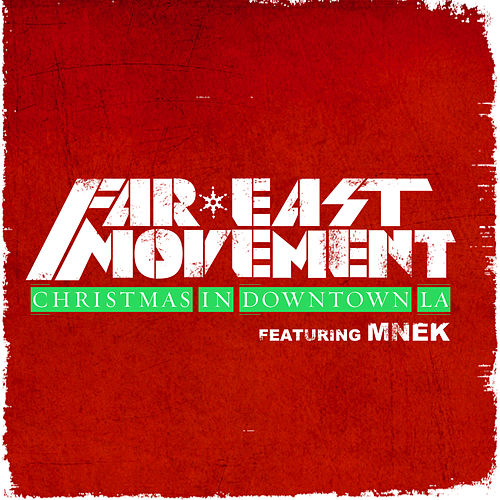 Play & Download Christmas in Downtown LA by Far East Movement | Napster