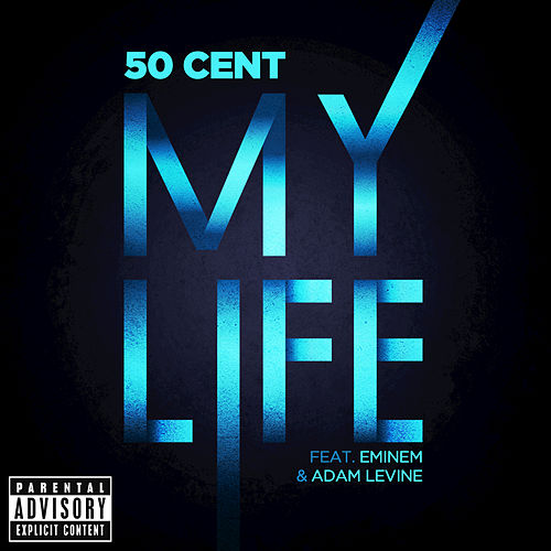 Play & Download My Life by 50 Cent | Napster
