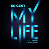 My Life by 50 Cent