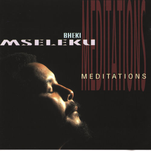 Meditations by Bheki Mseleku