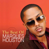 The Best Of Marques Houston by Marques Houston