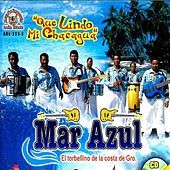 Play & Download Que Lindo Mi Chacagua by Mar Azul | Napster