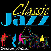 Classic Jazz de Various Artists