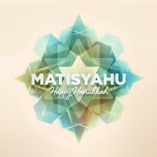 Happy Hanukkah by Matisyahu