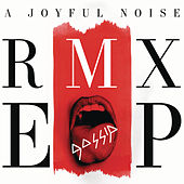 Play & Download A Joyful Noise RMX EP by Gossip | Napster