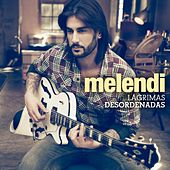 Play & Download Lágrimas desordenadas by Melendi | Napster