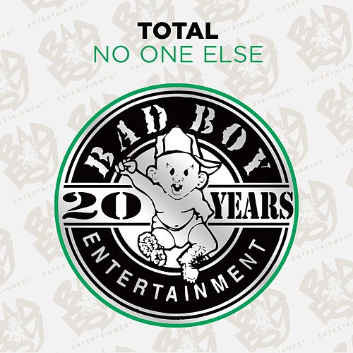 No One Else by Total