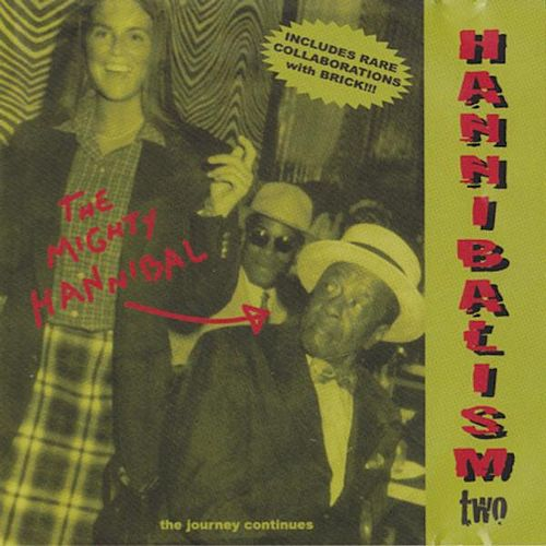 Play & Download Hannibalism Two by The Mighty Hannibal | Napster