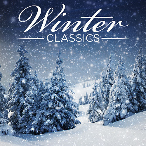 Play & Download Winter Classics by Various Artists | Napster