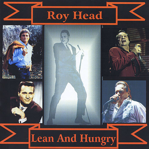 Play & Download Lean and Hungry by Roy Head | Napster
