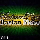 Boston Blues Vol. 1 von Fleetwood Mac