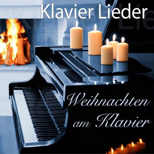 Play & Download Weihnachten am Klavier by Klavier Lieder | Napster