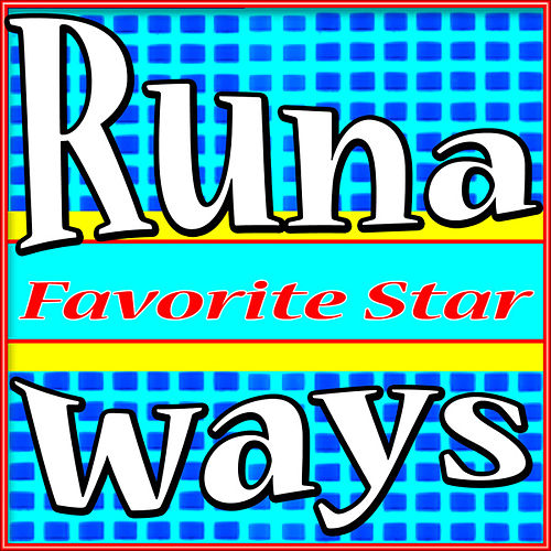 Runaways by Favorite Star