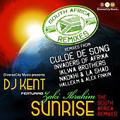 Play & Download Sunrise (The South Africa Remixes) by DJ Kent | Napster