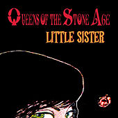 Play & Download Little Sister by Queens Of The Stone Age | Napster