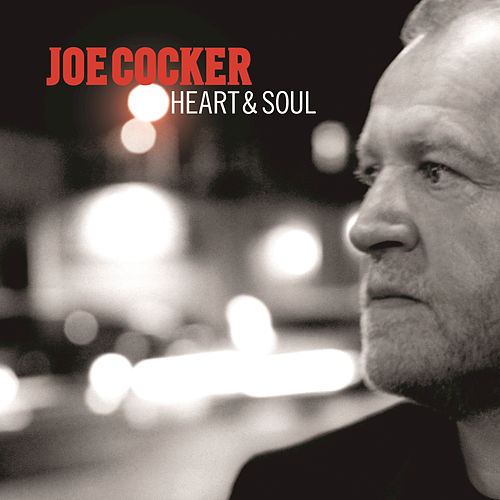 Play & Download Heart & Soul by Joe Cocker | Napster