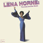 Play & Download Live On Broadway Lena Horne: The Lady and Her Music by Lena Horne | Napster