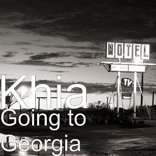 Going to Georgia by Khia