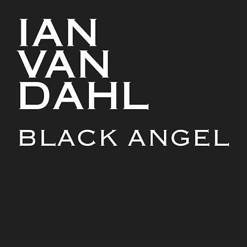Black Angel by Ian Van Dahl