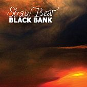 Play & Download Black Bank by Straw Bear | Napster