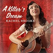 Play & Download A Killer's Dream by Rachel Brooke | Napster