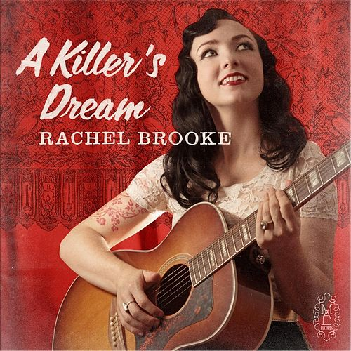 A Killer's Dream by Rachel Brooke