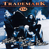 Play & Download Another Time Another Place by Trademark | Napster