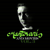 Play & Download Mantovani and Movies Vol. 3 by Mantovani | Napster