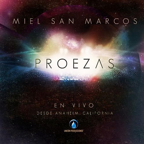 Play & Download Proezas by Miel San Marcos | Napster