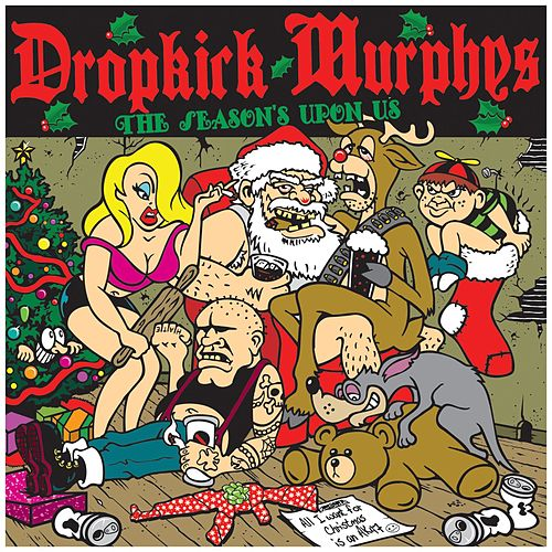 The Season's Upon Us by Dropkick Murphys