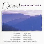 Play & Download Gospel Power Ballads by Various Artists | Napster