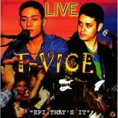 T-Vice Live, Vol. 1