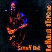 Play & Download Redheaded Stepchild by Sammy Dee | Napster