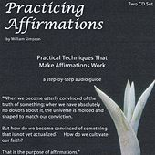 Play & Download Practicing Affirmations by William Simpson | Napster