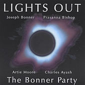 Play & Download Lights Out by The Bonner Party | Napster