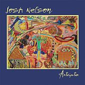Play & Download Anticipation by Josh Nelson | Napster