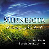 Minnesota: A History Of The Land by Peter Ostroushko