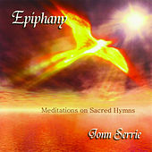 Play & Download Epiphany: Meditations on Sacred Hymns by Jonn Serrie | Napster