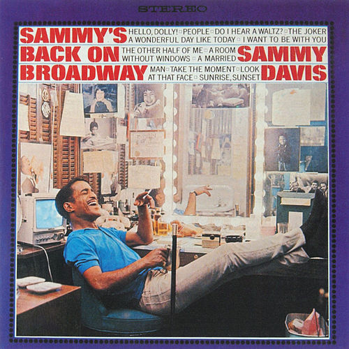 Play & Download Sammy's Back On Broadway by Sammy Davis, Jr. | Napster