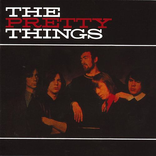 Play & Download The Pretty Things by The Pretty Things | Napster
