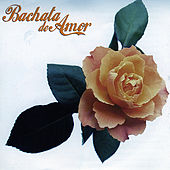 Bachata de Amor by Various Artists