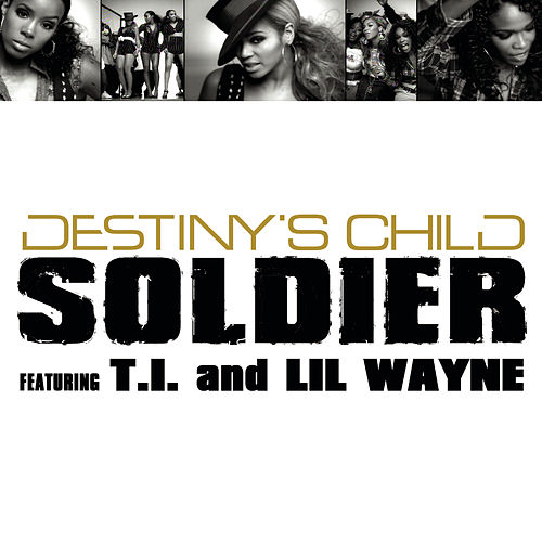 Play & Download Soldier by Destiny's Child | Napster